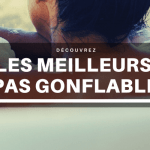 Meilleur Spa Gonflable : Guide d'achat 2021