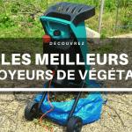 Meilleur broyeur de végétaux : Comparatif 2021