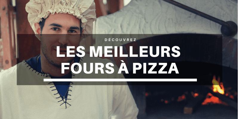 les meilleurs fours à pizza pour exterieur