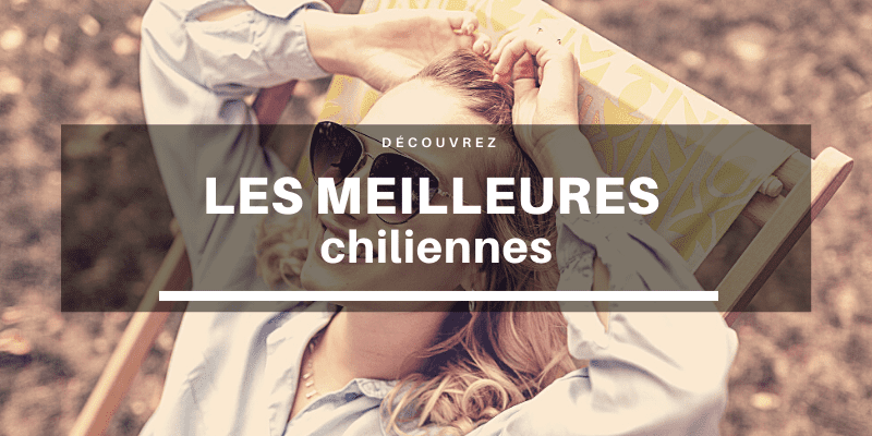 meilleure chilienne
